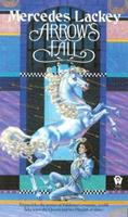 Arrow's Fall 0886772559 Book Cover