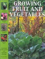 Growing Fruit and Vegetables (Garden Library (Lorenz)) 0754804526 Book Cover