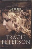 A Promise to Believe In (Brides of Gallatin County, The) 0764201484 Book Cover