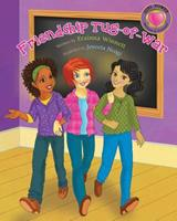 Friendship Tug-Of-War 0615911773 Book Cover