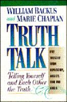 Truth Talk: Telling Yourself and Each Other the Truth 0884861171 Book Cover