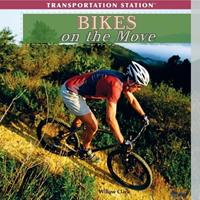 Bikes on the Move 1435893344 Book Cover