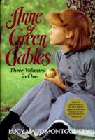 Anne of Green Gables, Anne of Avonlea, Anne's House of Dreams 0517605171 Book Cover