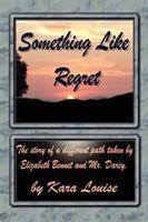 Something Like Regret 1402241038 Book Cover
