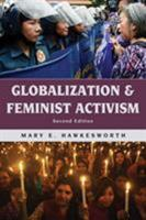 Globalization and Feminist Activism (Globalization (Lanham, MD.).) 0742537838 Book Cover
