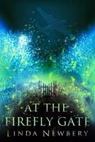 At the Firefly Gate 0385751133 Book Cover