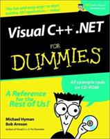 Visual C++.NET for Dummies (With CD-ROM) 0764508687 Book Cover