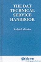 The Dat Technical Service Handbook (Communications Technology) 0442014236 Book Cover
