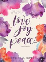 Love, Joy, Peace: A Devotional Journal 1633261670 Book Cover