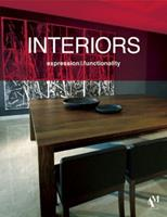 Interiors: Expression and Functionality 9709726943 Book Cover