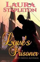 Love's Prisoner 1535262907 Book Cover