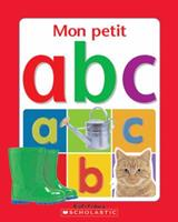 Mon Petit ABC 0439962293 Book Cover