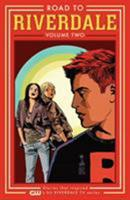 Road to Riverdale Vol. 2 1682559629 Book Cover