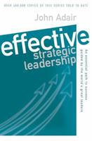 Effective Strategic Leadership: The Complete Guide to Strategic Management 0330487876 Book Cover