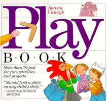 Steven Caney's Play Book 0911104380 Book Cover
