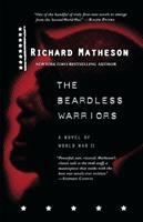 The Beardless Warriors: A Novel of World War II 0312878311 Book Cover