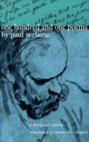 One Hundred and One Poems by Paul Verlaine: A Bilingual Edition 0226853454 Book Cover
