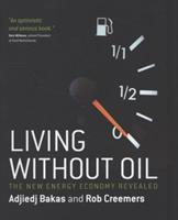 Living Without Oil 1906821062 Book Cover