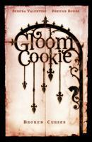 GloomCookie, Vol. 3: Broken Curses 0943151880 Book Cover