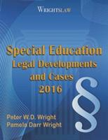 Wrightslaw: Special Education Legal Developments and Cases 2016 1892320401 Book Cover