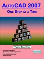 AutoCAD 2007: One Step at a Time 0976588862 Book Cover