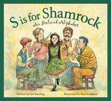 S Is for Shamrock: An Ireland Alphabet 1585362905 Book Cover