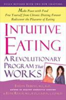 Intuitive Eating: A Revolutionary Program That Works