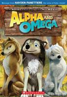 Alpha and Omega: The Junior Novel 0545214610 Book Cover