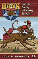 Hank the Cowdog and Monkey Business 0877191808 Book Cover