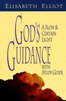 God's Guidance: A Slow and Certain Light 0800754514 Book Cover