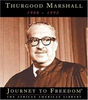 Thurgood Marshall (Journey to Freedom) 1567669247 Book Cover