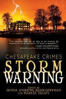 Chesapeake Crimes: Storm Warning 1479420514 Book Cover