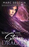 Song of the Storm Dragon 1542603455 Book Cover