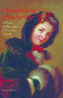 Christmas at Pemberley: A Pride and Prejudice Holiday Sequel 156975991X Book Cover