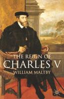 The Reign of Charles V 0333677676 Book Cover