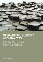 Operational Support and Analysis: A Guide for ITIL® V3 Exam Candidates 1906124590 Book Cover
