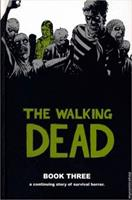 The Walking Dead. Book Three