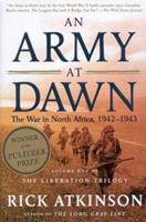An Army at Dawn: The War in Africa, 1942-1943 0805074481 Book Cover