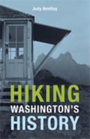 Hiking Washington's History 0295990635 Book Cover