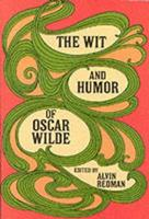 The Wit and Humor of Oscar Wilde 0486206025 Book Cover