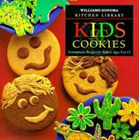 Kid's Cookies: Scrumptious Recipes for Bakers Ages 9 to 13 (William Sonoma Kitchen Library, Vol 43) 0737020083 Book Cover