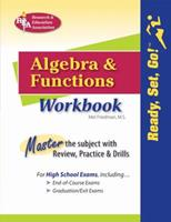 REA's Ready, Set, Go! Algebra and Functions Workbook 0738604526 Book Cover