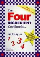 The Four Ingredient Cookbooks-Three Cookbooks in One! 0962855006 Book Cover