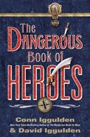 The Dangerous Book of Heroes 000726092X Book Cover