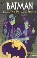 Batman: Featuring Two-Face and the Riddler 1563891980 Book Cover