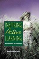 Inspiring Active Learning: A Handbook for Teachers 087120228X Book Cover