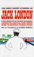 The Best Short Stories of Jack London 0449300536 Book Cover