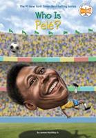 Who Is Pele? 0399542612 Book Cover