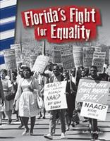 Florida's Fight for Equality (Florida) 1493835440 Book Cover