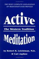 Active Meditation: The Western Tradition 0898040418 Book Cover